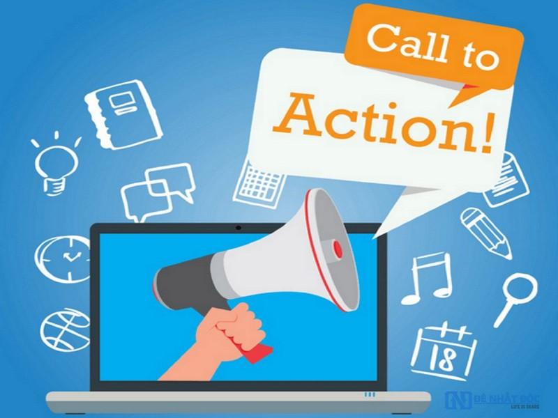 Trong bước chuyển đổi hành động của khách hàng không thể thiếu nút call to action (kêu gọi hành động – CTA).